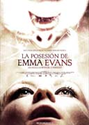 The Possession of Emma Evans (La Posesión de Emma Evans)
