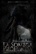 The Forbidden Shadow (La Sombra Prohibida)